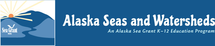 Alaska Seas and Rivers Curriculum