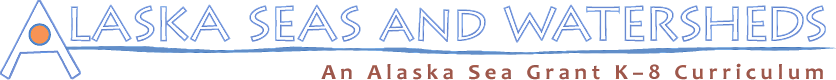 Alaska Seas and Watersheds Curriculum